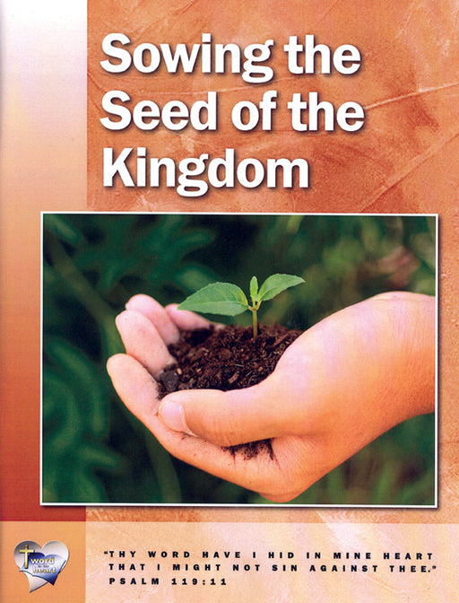 Sowing the Seed to the Kingdom