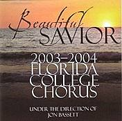 FC Chorus - Beautiful Savior - 2003-2004 CD