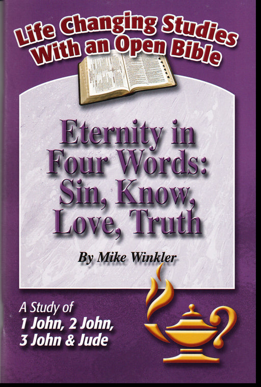 Eternity in Four Words: Sin, Know, Love, Truth