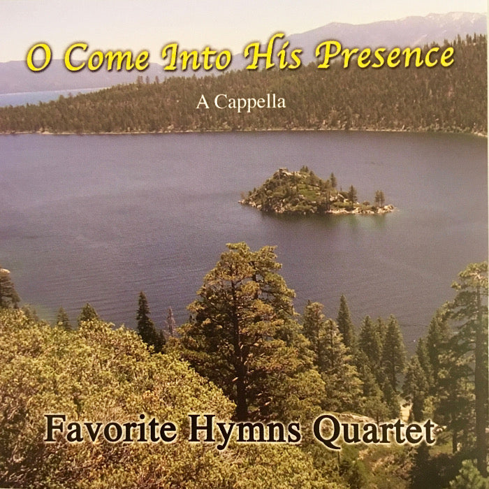 Favorite Hymns Quartet: Come Into His Presence CD