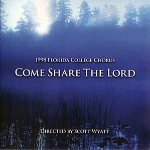 FC Chorus Come Share the Lord 1998 CD