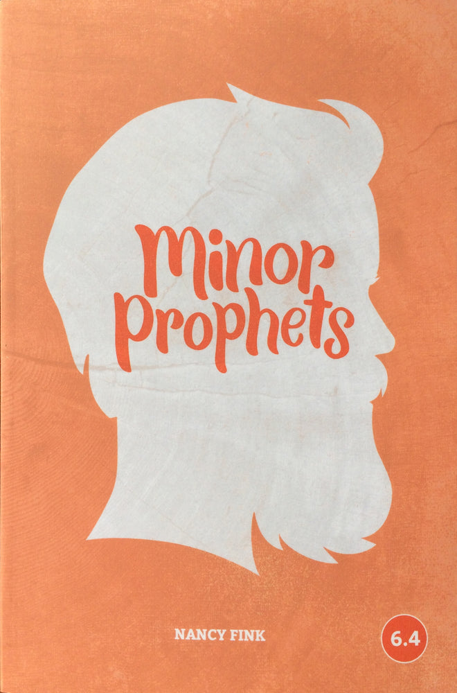 Minor Prophets (Faith Builder Series, 6:4)