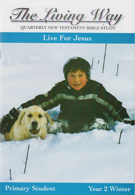 PRIMARY 2-2 ST - Live for Jesus