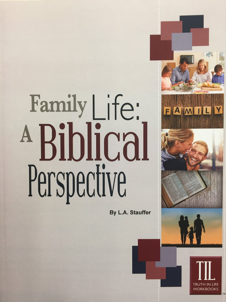 Family Life: A Biblical Perspective