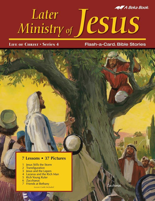 Later Ministry of Jesus Abeka Flash-A-Card Bible Stories - Book Format