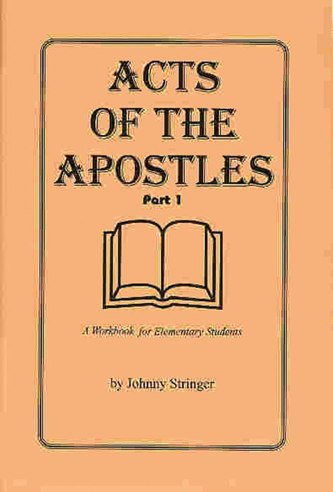Acts of the Apostles: : A Workbook for Elementary Students, Part 1