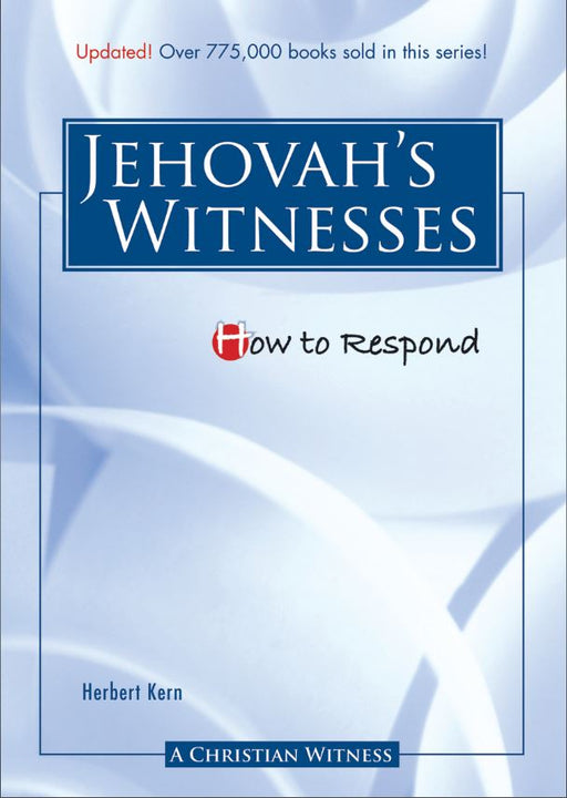 How to Respond to Jehovah's Witnesses
