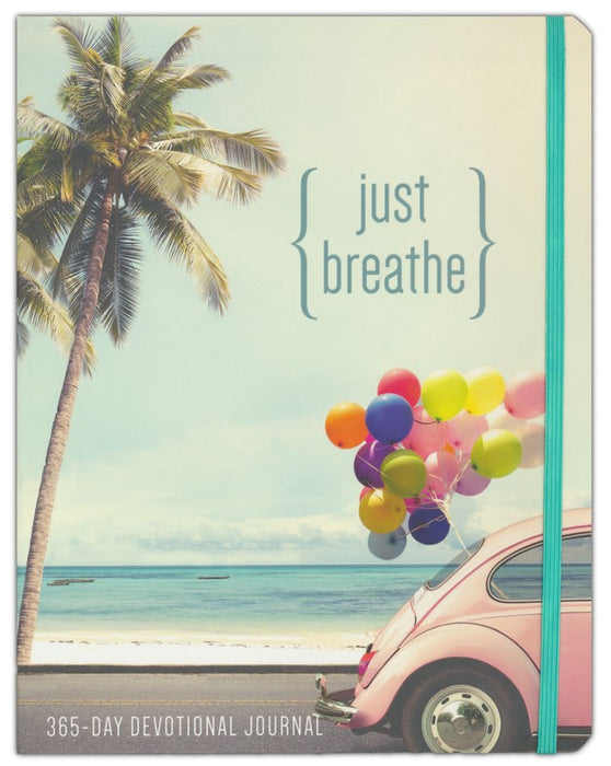Just Breathe: 365-Day Devotional Journal