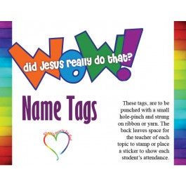 Wow! Did Jesus Really Do That? - Name Tags