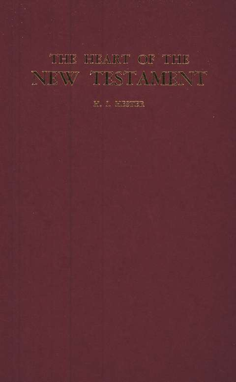 The Heart of the New Testament