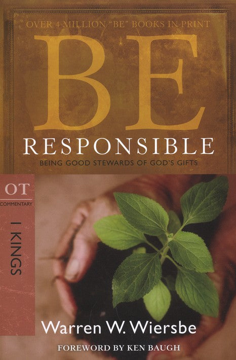 Be Responsible - 1 Kings