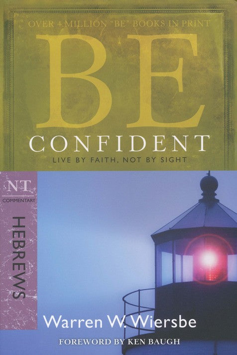 Be Confident - Hebrews