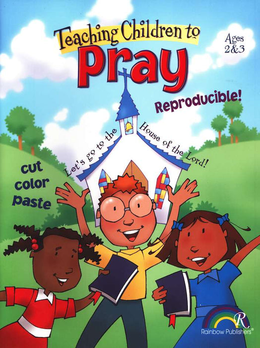 Teaching Children to Pray - Ages 2 & 3