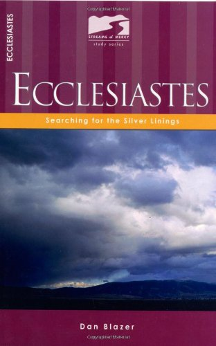 Ecclesiastes: Searching for the Silver Linings