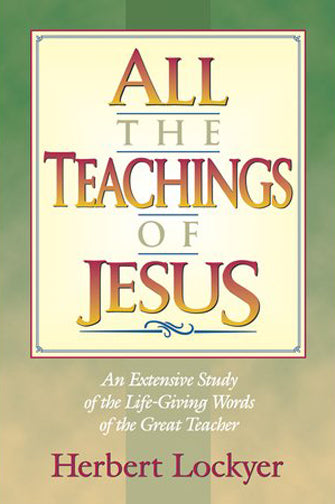 All The Teachings of Jesus