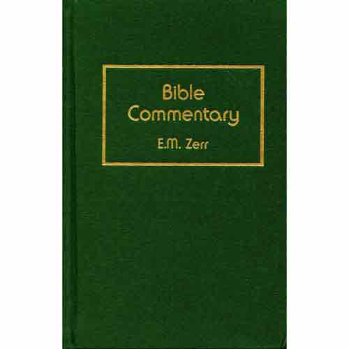 Zerr Bible Commentary: Old Testament, Volume 1,  Hardback