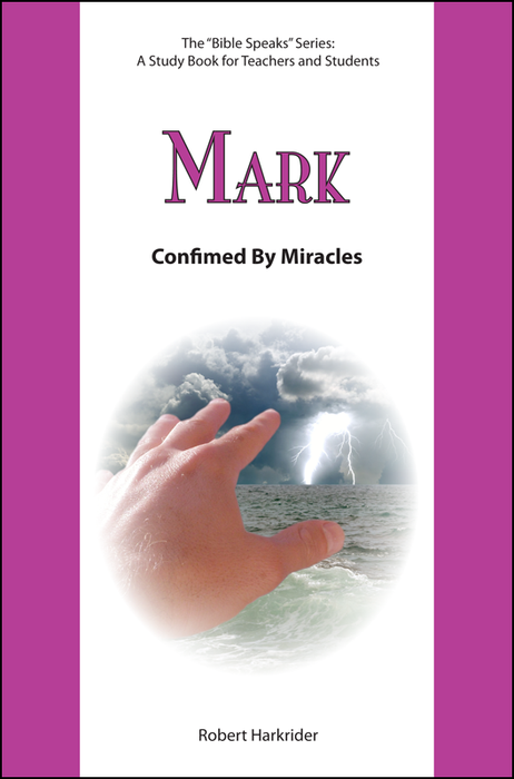 Mark: Confirmed by Miracles