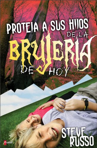 Proteja a Sus Hijos de La Brujeria de Hoy (Protect Your Children From Witchcraft Today)
