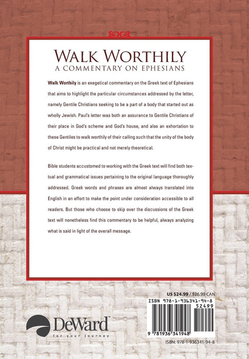 Walk Worthily: A Commentary on Ephesians