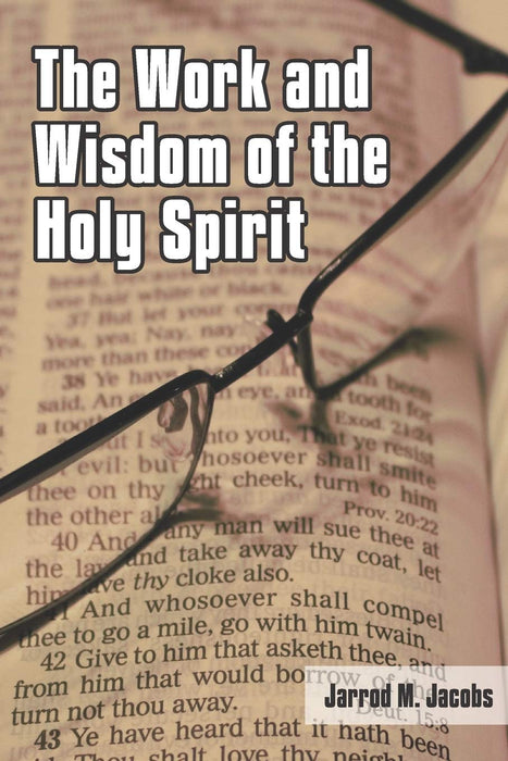 The Work and Wisdom of the Holy Spirit