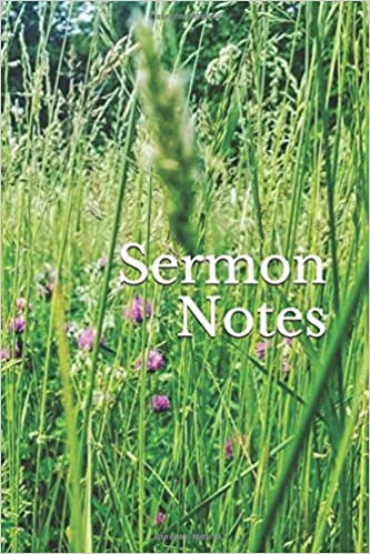 Sermon Notes: Meadow