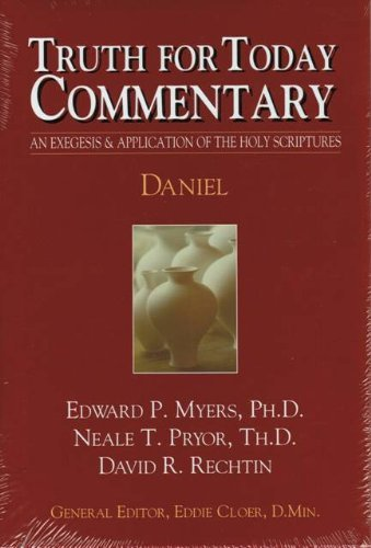 Truth For Today Commentary: Daniel