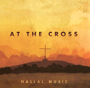 Hallal - At the Cross (Volume 17) CD