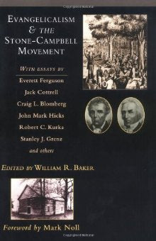 Evangelicalism and the Stone-Campbell Movement 1
