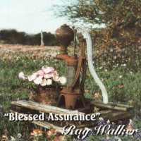 Blessed Assurance CD - Ray Walker
