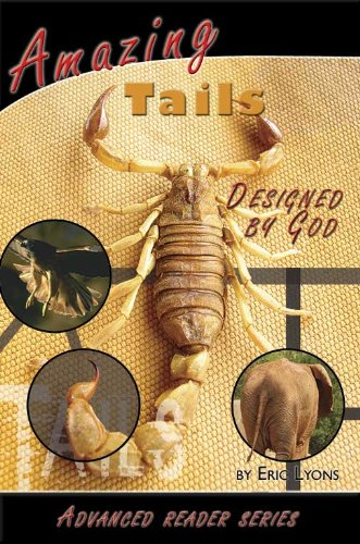 Amazing Tails Designed By God Advanced Reader Series