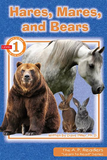 Hares, Mares, and Bears Learn to Read Series Level 1