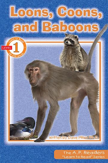 Loons, Coons, and Baboons Learn to Read Series