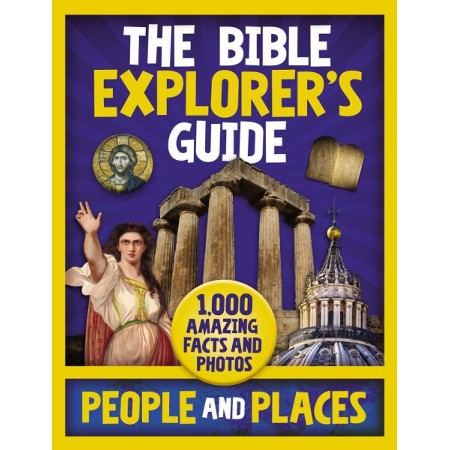 The Bible Explorer's Guide: People and Places