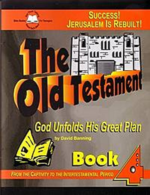 The Old Testament Part 4