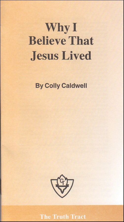 Why I Believe That Jesus Lived