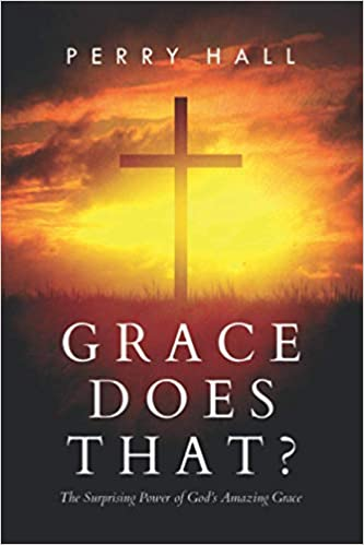 Grace Does That?  2nd Edition