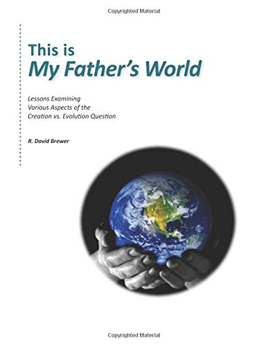 This Is My Father's World: Examining Creation vs. Evolution