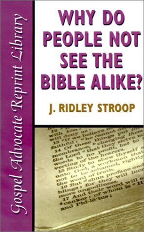 Why Do People Not See the Bible Alike?