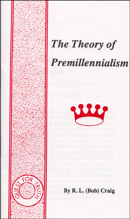 The Theory of Premillennialism
