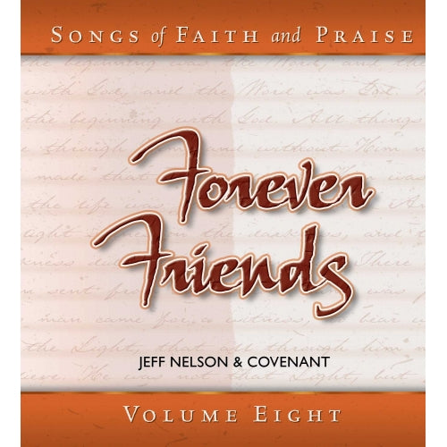 Songs of Faith & Praise: Forever Friends - CD 8