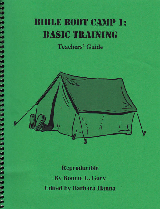 Bible Boot Camp Basic Training Teacher Guide (Grades 1-6)