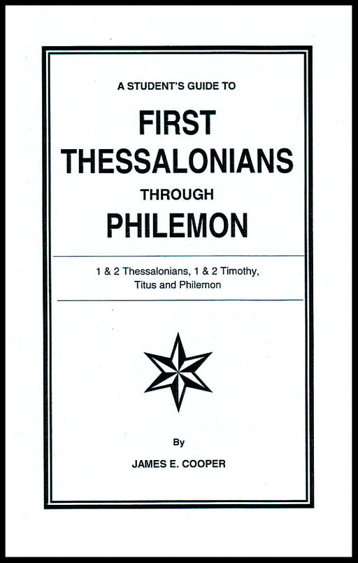 A Students Guide to 1 Thessalonians - Philemon