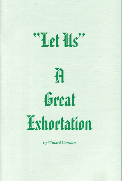 """Let Us"": A Great Exhortation"
