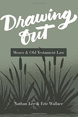Drawing Out: Moses & Old Testament Law