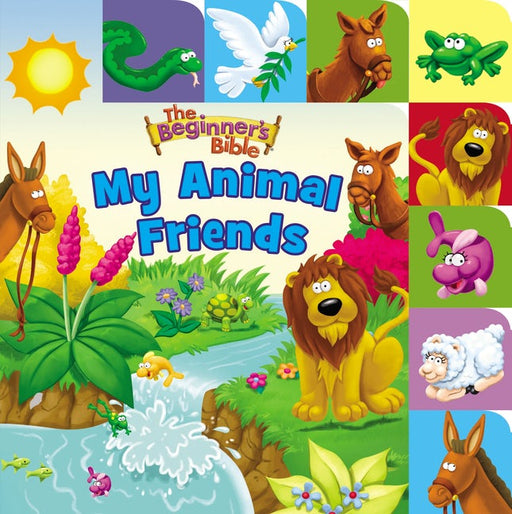 The Beginner's Bible My Animal Friends Tabbed Board Book