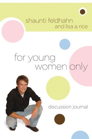 For Young Women Only Discussion Journal
