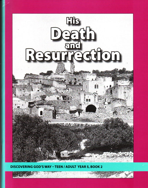 His Death and Resurrection