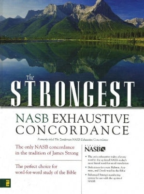 Strongest Strong's NASB Exhaustive Concordance
