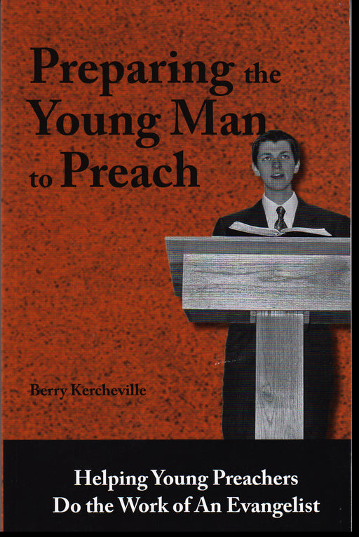 Preparing the Young Man to Preach