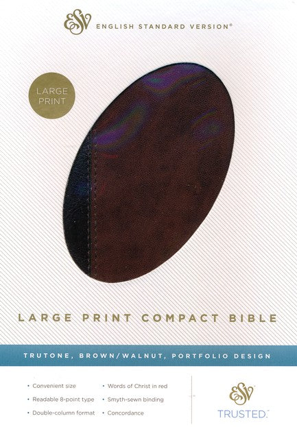 ESV Large Print Compact Bible Brown/Walnut TruTone